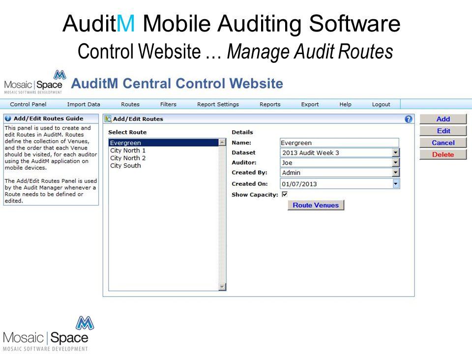AuditM Mobile Auditing Software Control Website … Setup Audit Routes