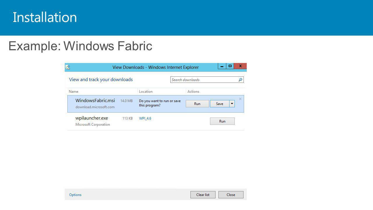 Installation Example: Windows Fabric