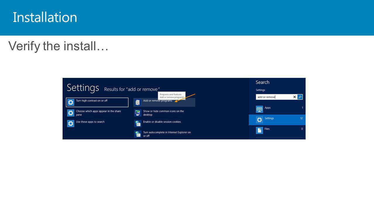 Installation Verify the install…