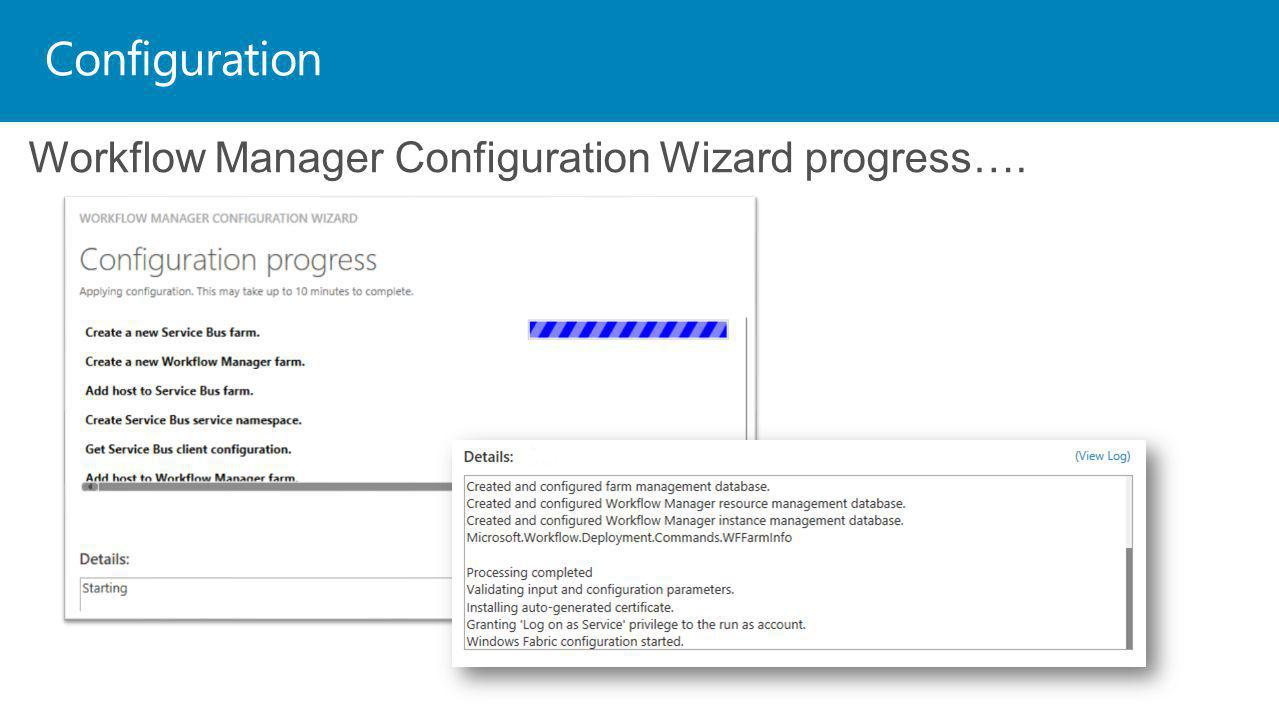 Configuration Workflow Manager Configuration Wizard progress….