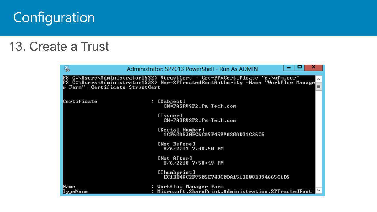 Configuration 13. Create a Trust