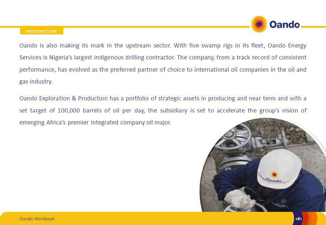 Oando Workbook4 4 Oando is also making its mark in the upstream sector.