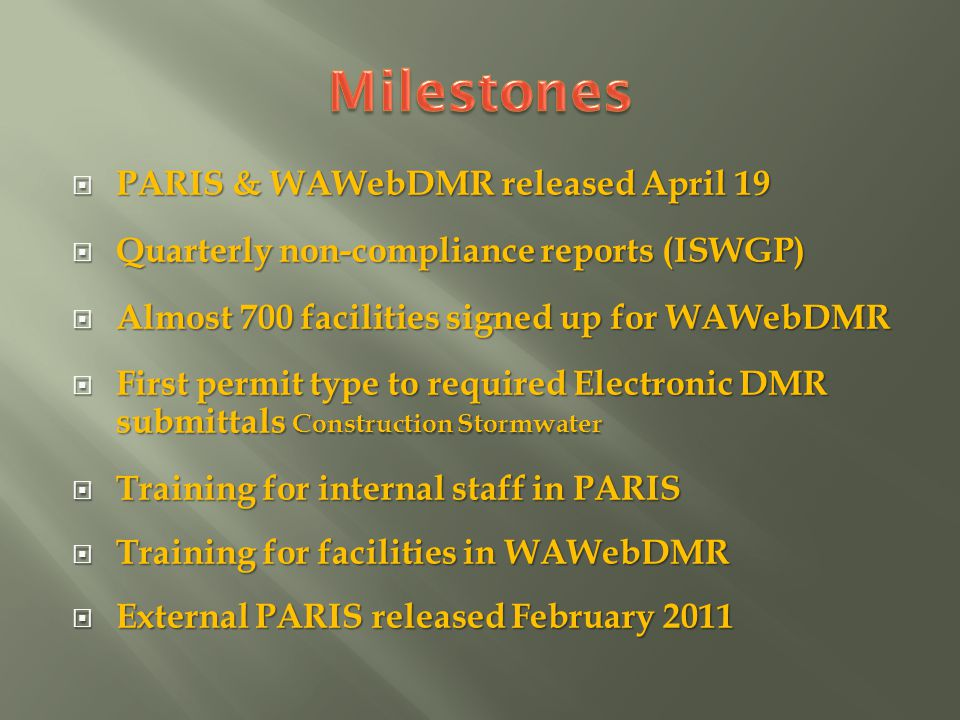 PARIS & WAWebDMR released April 19 PARIS & WAWebDMR released April 19 Quarterly non-compliance reports (ISWGP) Quarterly non-compliance reports (ISWGP