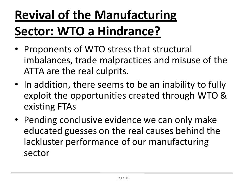 Revival of the Manufacturing Sector: WTO a Hindrance.