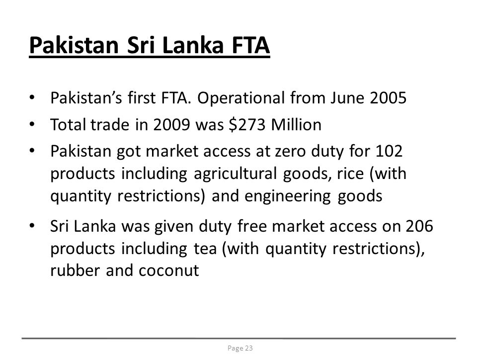 Pakistans first FTA.
