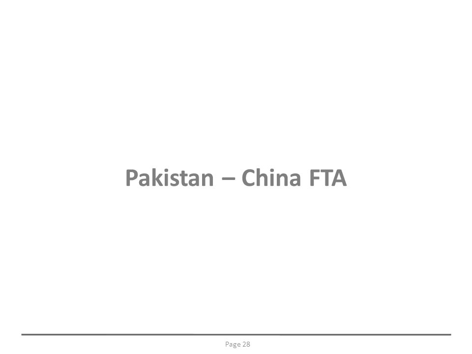 Pakistan – China FTA Page 28