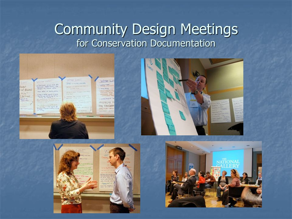 Community Design Meetings for Conservation Documentation
