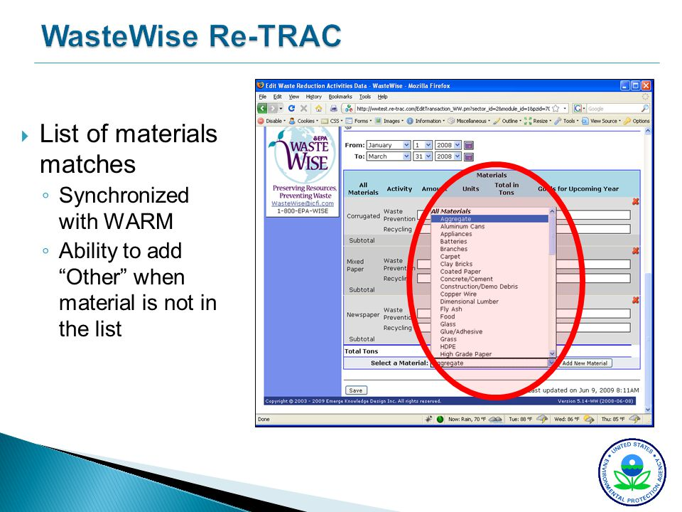 WasteWise Re-TRAC List of materials matches Synchronized with WARM Ability to add Other when material is not in the list