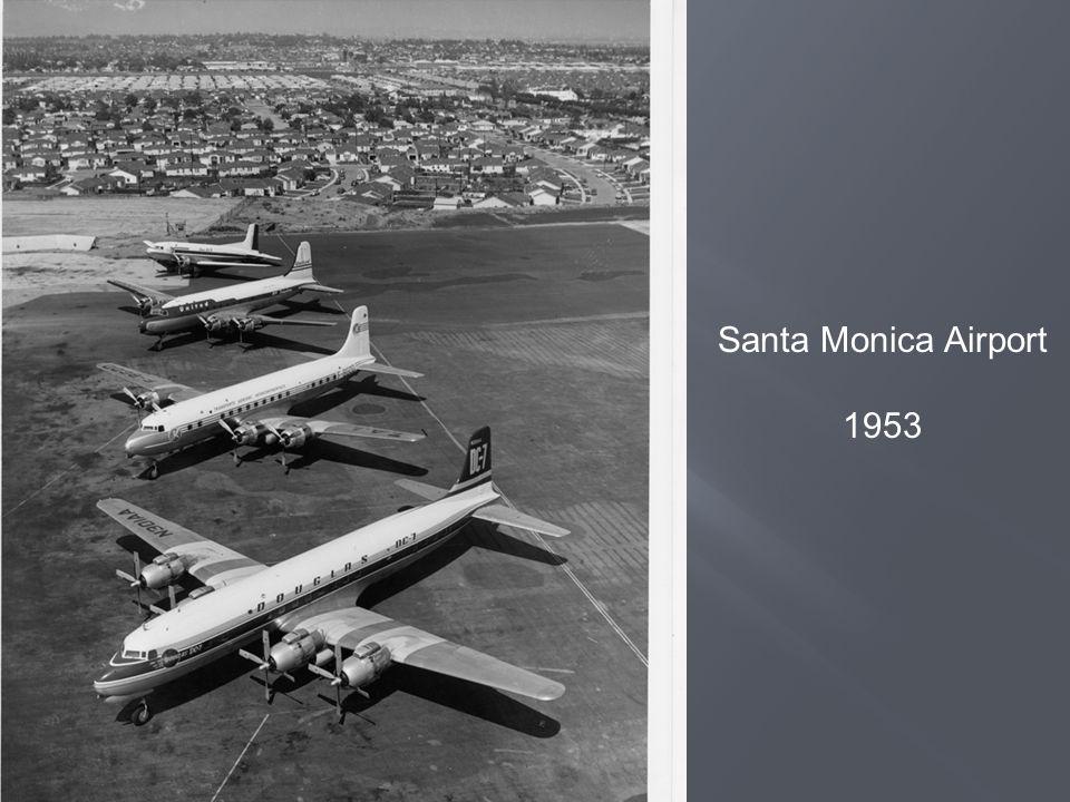 Santa Monica Airport 1953