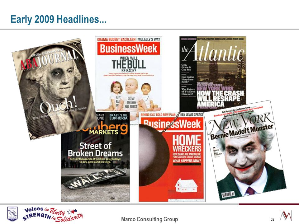 Marco Consulting Group 32 Early 2009 Headlines...
