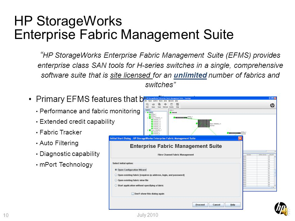 HP StorageWorks Enterprise Fabric Management Suite Software for Complete H-series SAN Management 9