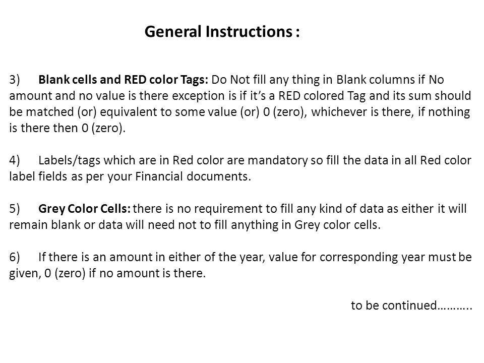 2) All General Information about financial statements is required to filled and use Pre-fill button where CIN / DIN no.