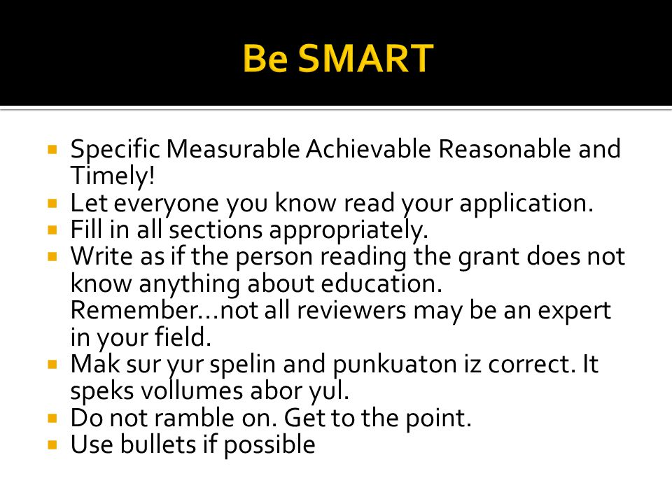 Specific Measurable Achievable Reasonable and Timely.