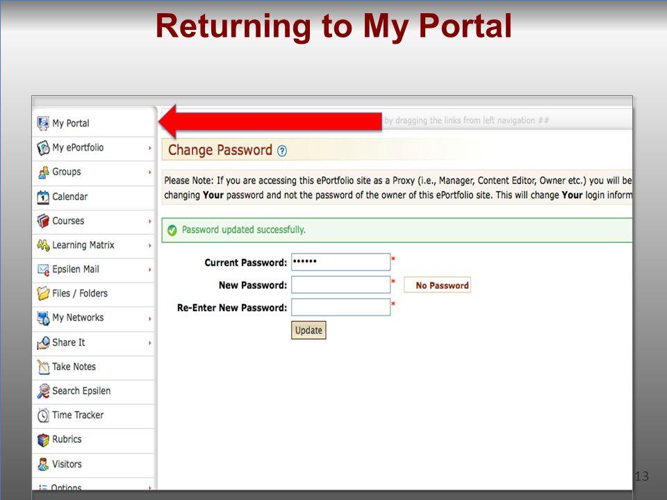 13 Returning to My Portal 13