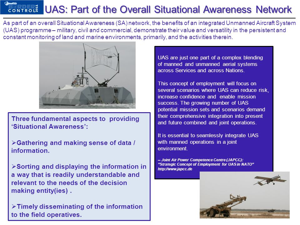 As part of an overall Situational Awareness (SA) network, the benefits of an integrated Unmanned Aircraft System (UAS) programme – military, civil and