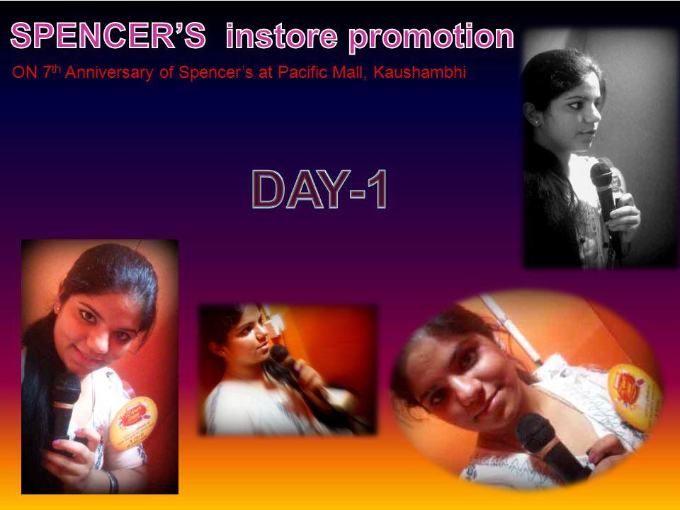 ON 7 th Anniversary of Spencers at Pacific Mall, Kaushambhi