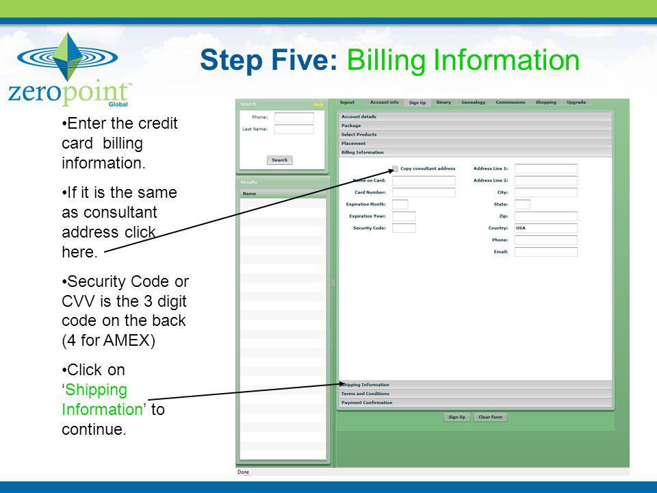 Step Five: Billing Information Enter the credit card billing information.