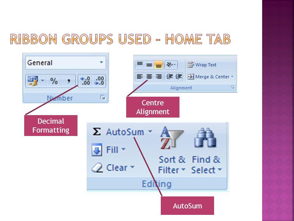 Decimal Formatting AutoSum Centre Alignment
