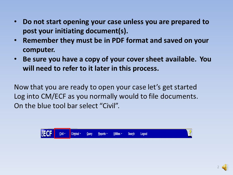 OPENING YOUR CIVIL CASE CHAPTER 3: 1