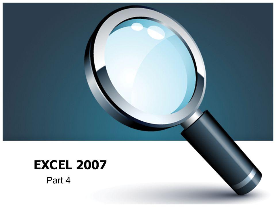 EXCEL 2007 Part 4