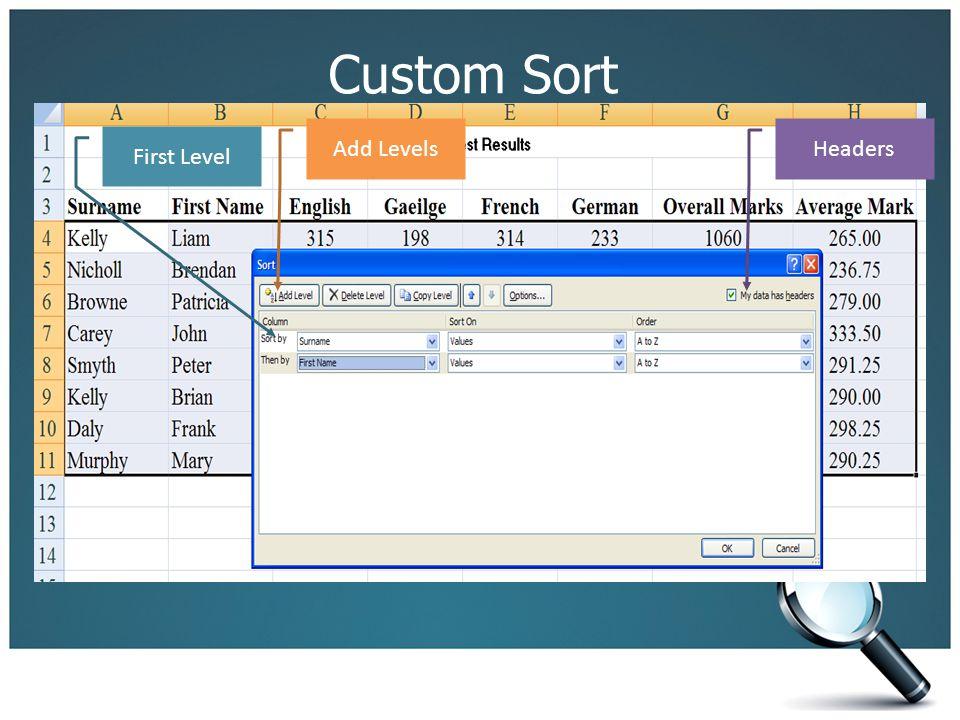 Custom Sort First Level Add LevelsHeaders