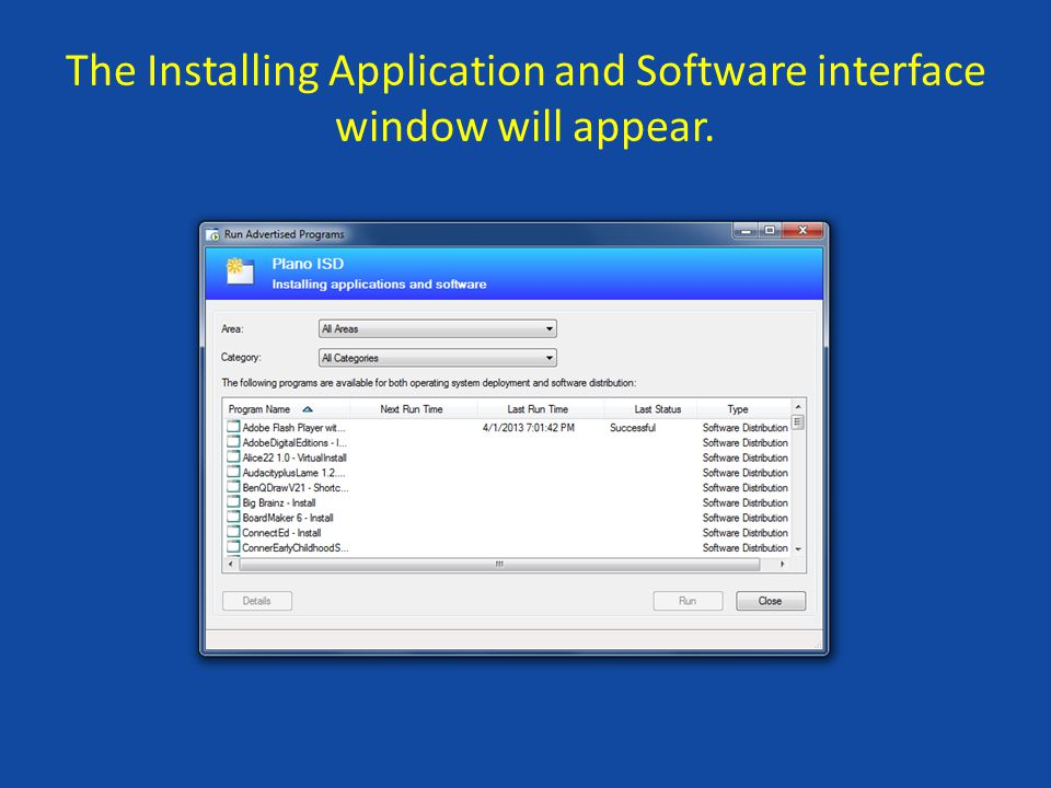 The Installing Application and Software interface window will appear.