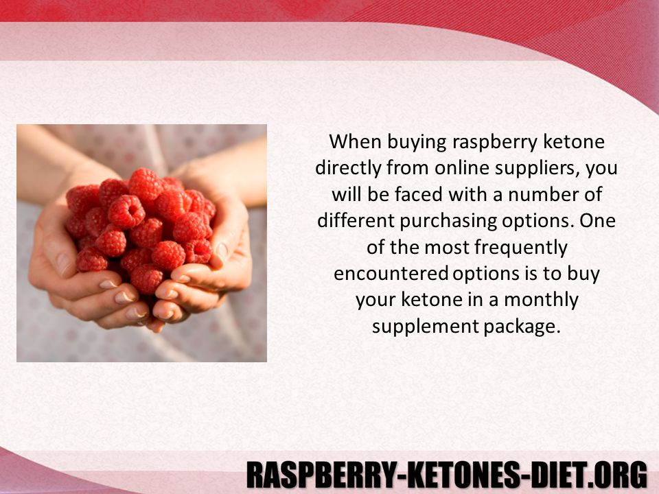 When buying raspberry ketone directly from online suppliers, you will be faced with a number of different purchasing options. One of the most frequent