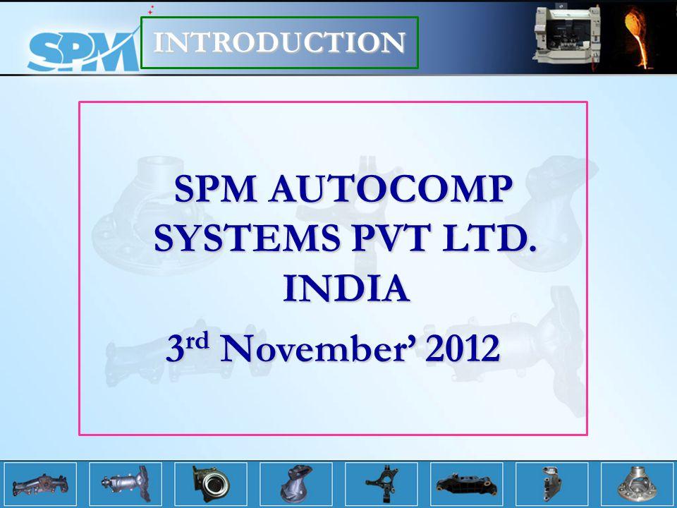 SPM AUTOCOMP SYSTEMS PVT LTD.INDIA SPM AUTOCOMP SYSTEMS PVT LTD.