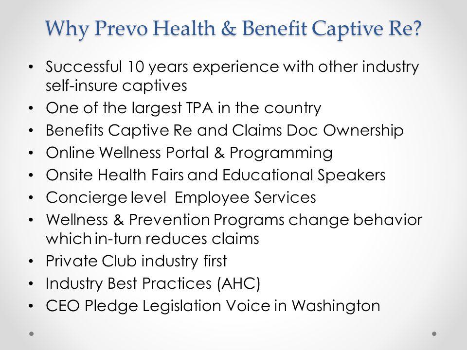 Why Prevo Health & Benefit Captive Re.