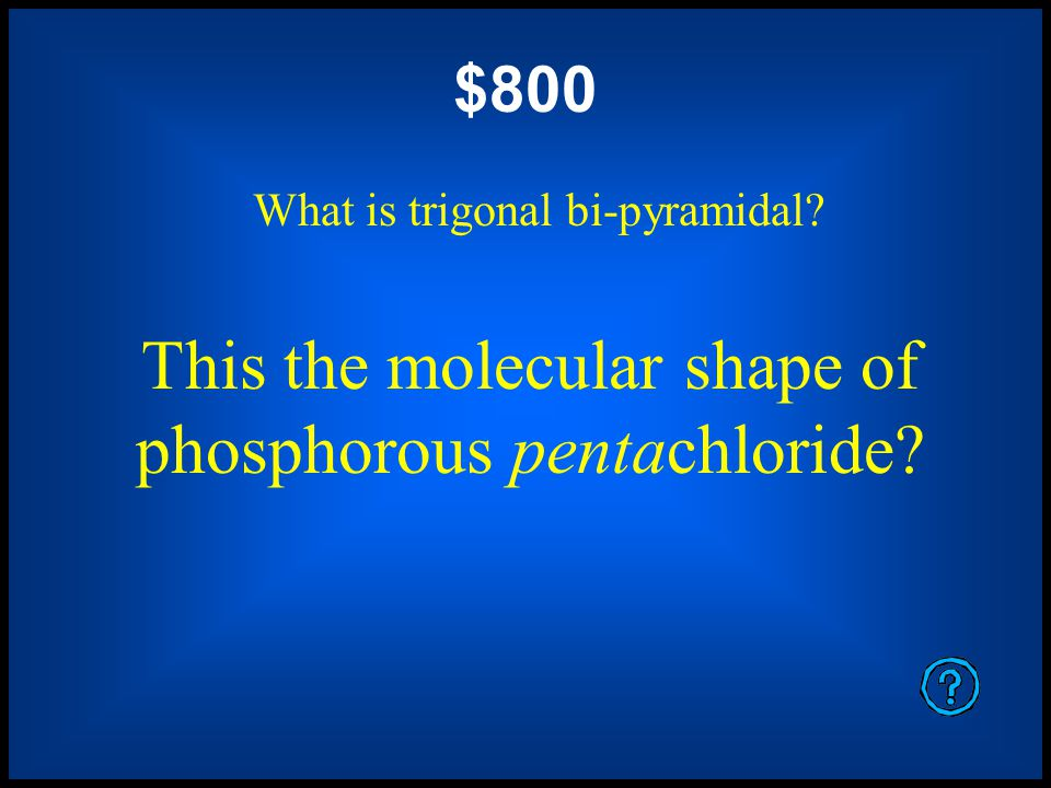 $600 What is sp 3 hybridization? This the hybridization of phosphorous in phosphorous trichloride.