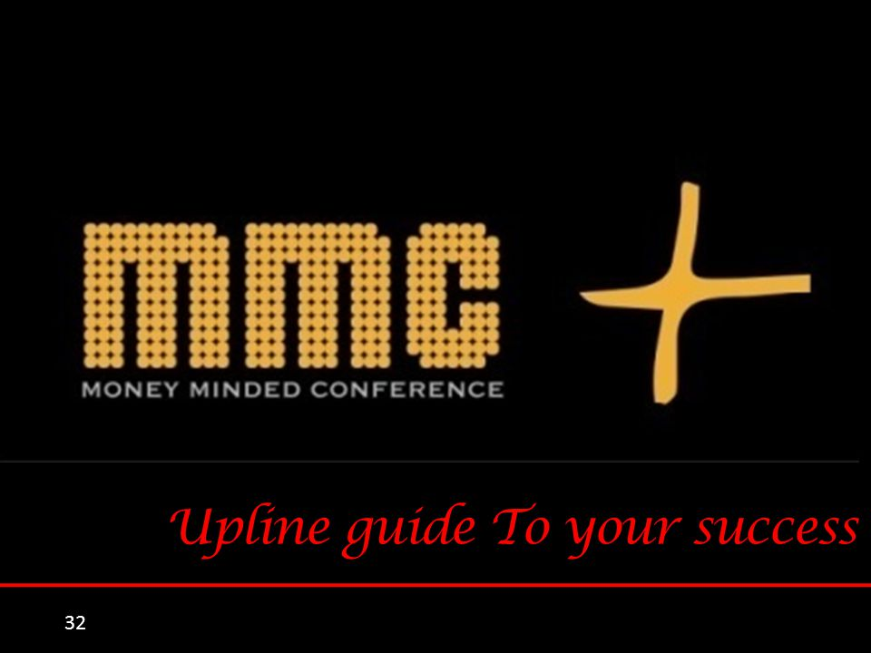 32 Upline guide To your success