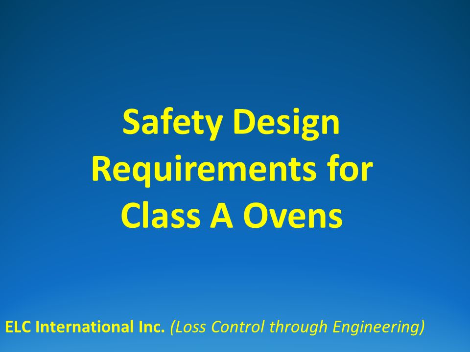 Topics of Discussion: Definition General Requirements Safety Ventilation Requirement Example of Safety Ventilation Calculation Exhaust Fan Capacity Test ELC International Inc.