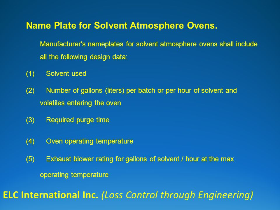 ELC International Inc. (Loss Control through Engineering) Name Plate for Solvent Atmosphere Ovens.