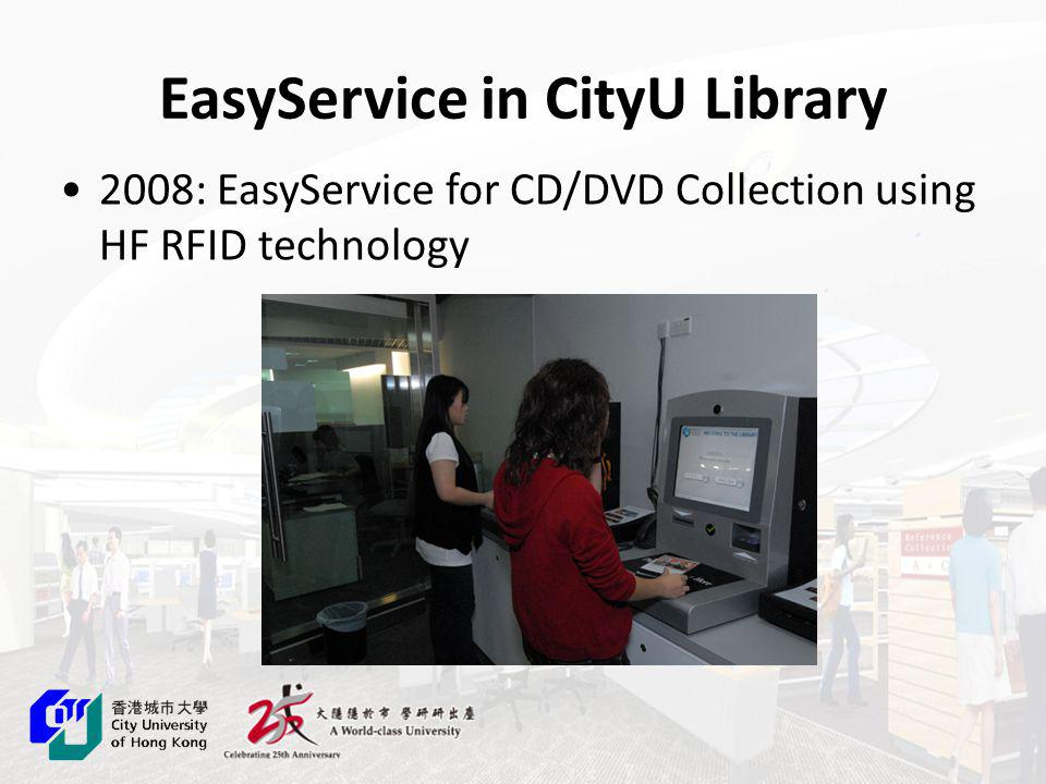 EasyService in CityU Library 2008: EasyService for CD/DVD Collection using HF RFID technology