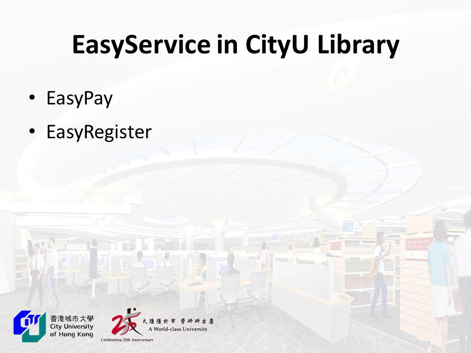EasyPay - Outline Introduction - What is EasyPay.Why EasyPay.