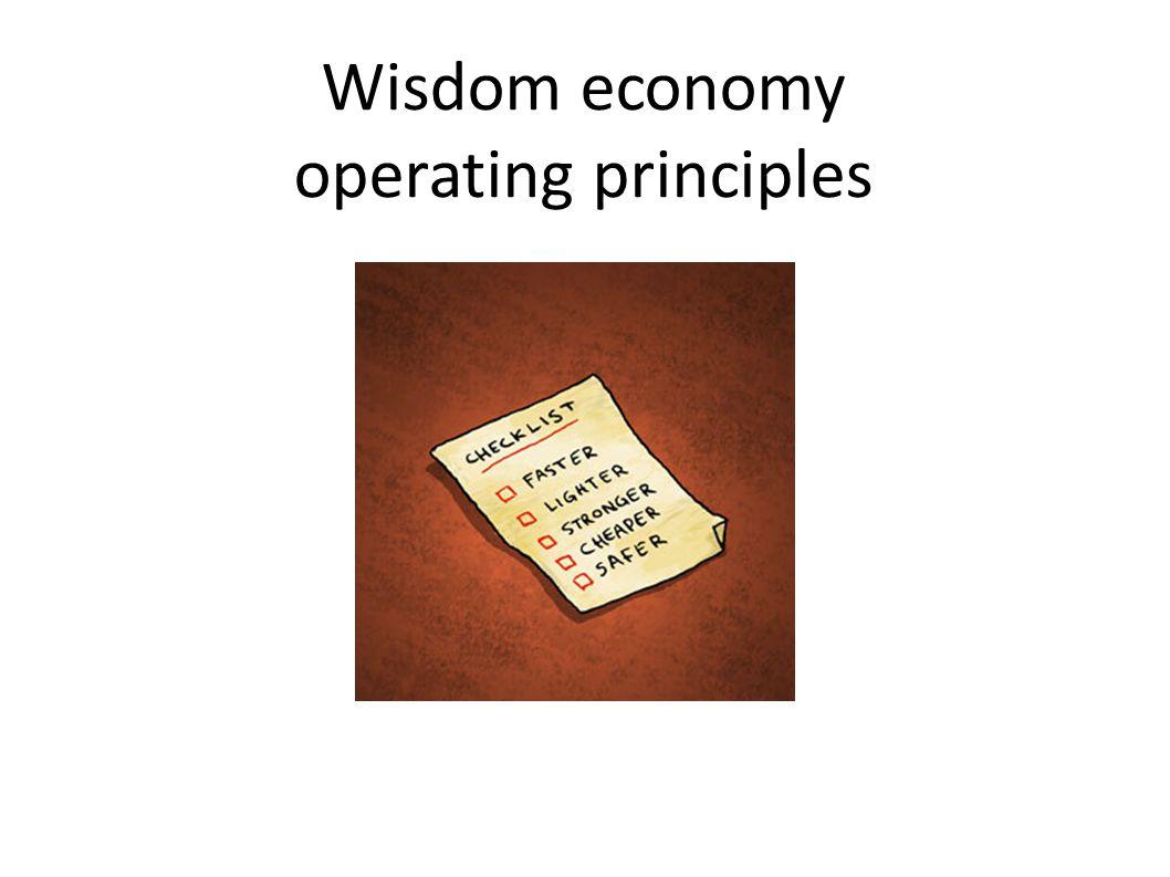 Wisdom economy operating principles