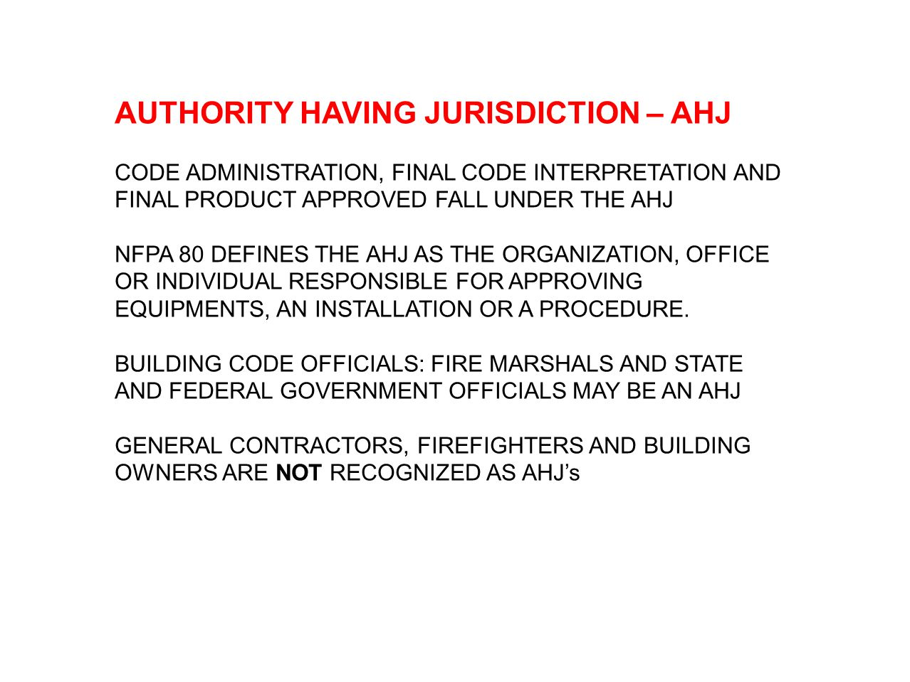 NFPA 80 DEFINES A FIRE SHUTTER AS A LABELED DOOR ASSEMBLE USED FOR THE PROTECTION OF A WINDOW IN AN EXTERIOR WALL.