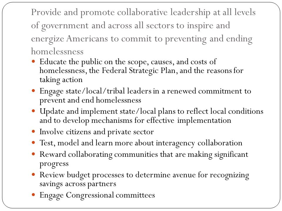 Provide and promote collaborative leadership at all levels of government and across all sectors to inspire and energize Americans to commit to prevent