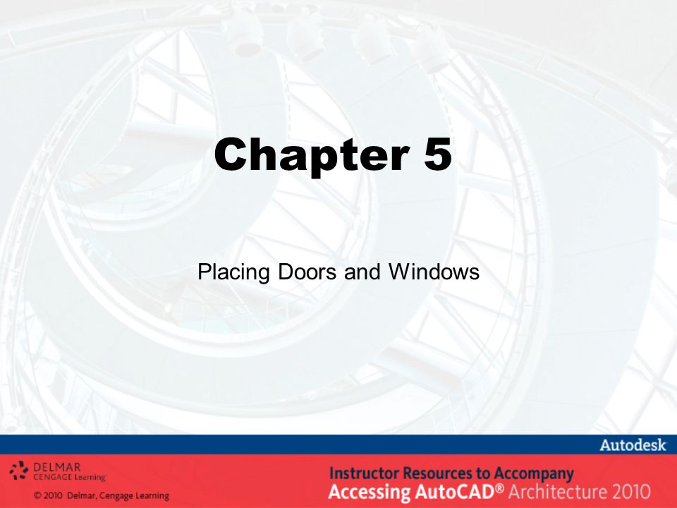 Chapter 5 Placing Doors and Windows