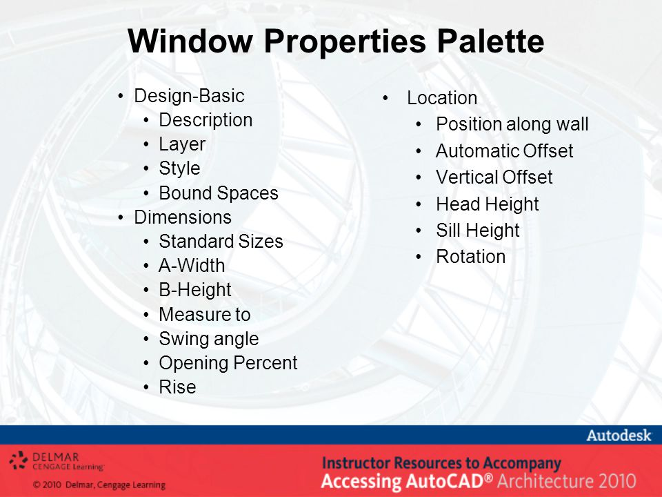 Window Properties Palette Design-Basic Description Layer Style Bound Spaces Dimensions Standard Sizes A-Width B-Height Measure to Swing angle Opening Percent Rise Location Position along wall Automatic Offset Vertical Offset Head Height Sill Height Rotation