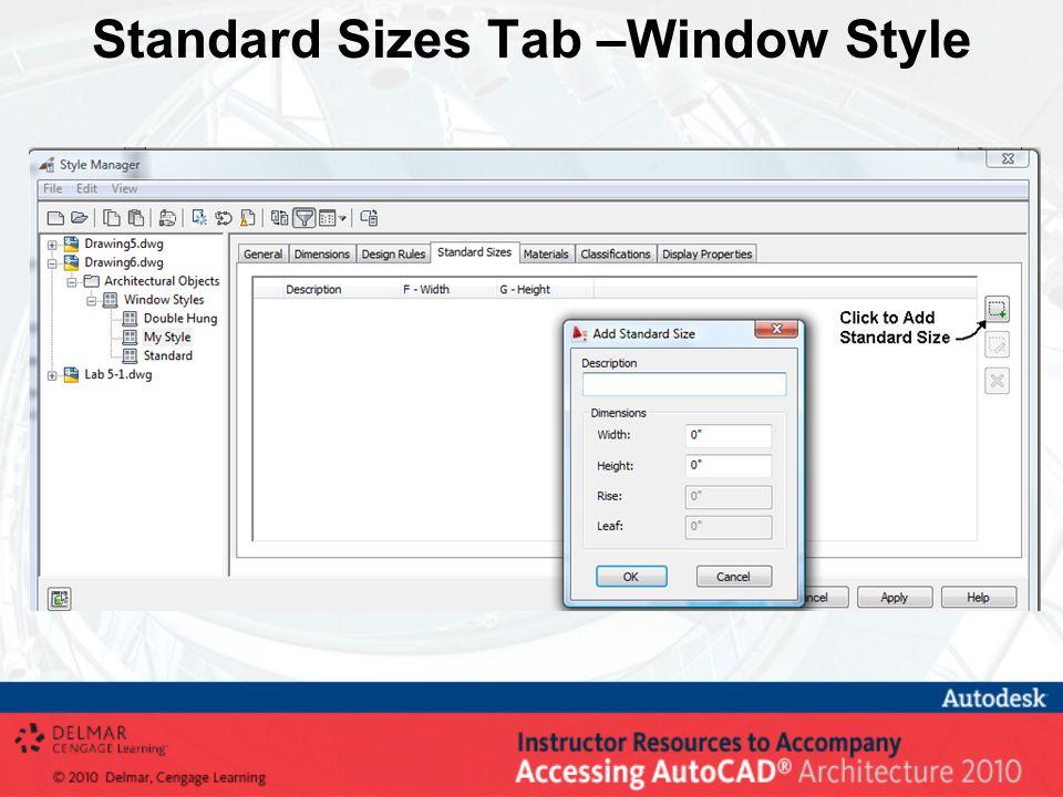 Standard Sizes Tab –Window Style