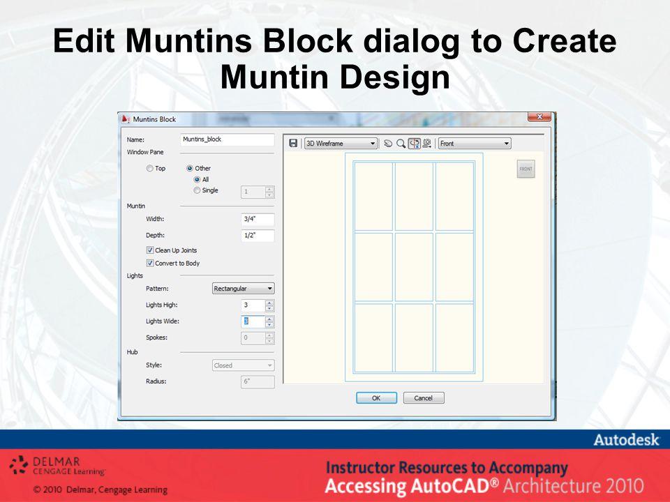 Edit Muntins Block dialog to Create Muntin Design