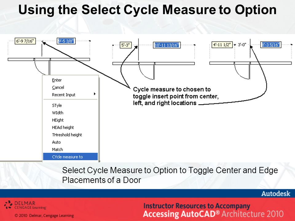 Using the Select Cycle Measure to Option Select Cycle Measure to Option to Toggle Center and Edge Placements of a Door