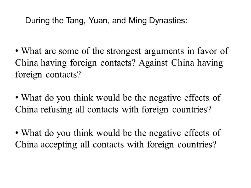 What are some of the strongest arguments in favor of China having foreign contacts.