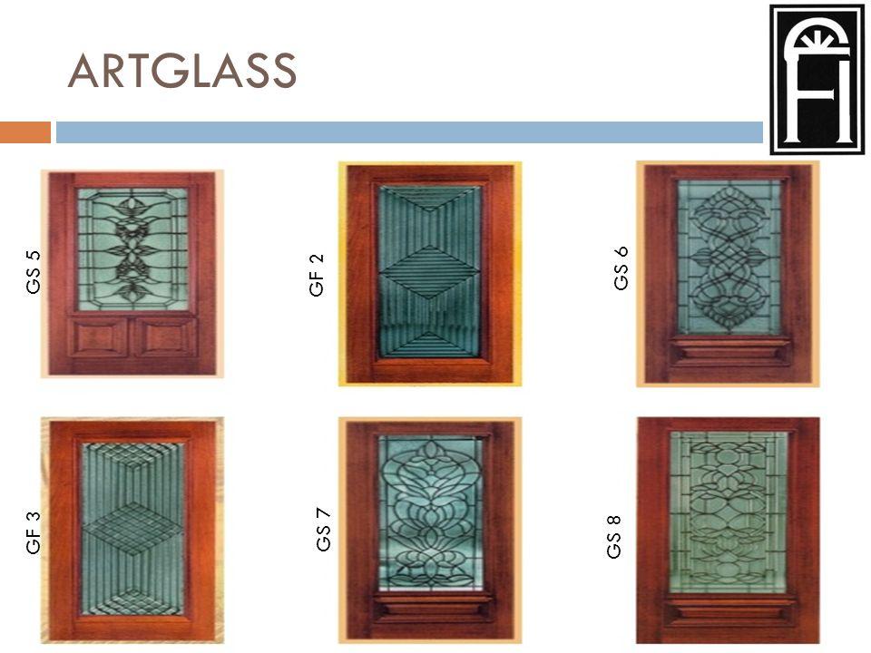 ARTGLASS GS 1 GS 2 GS 3 GD 1 GS 4 GF 1