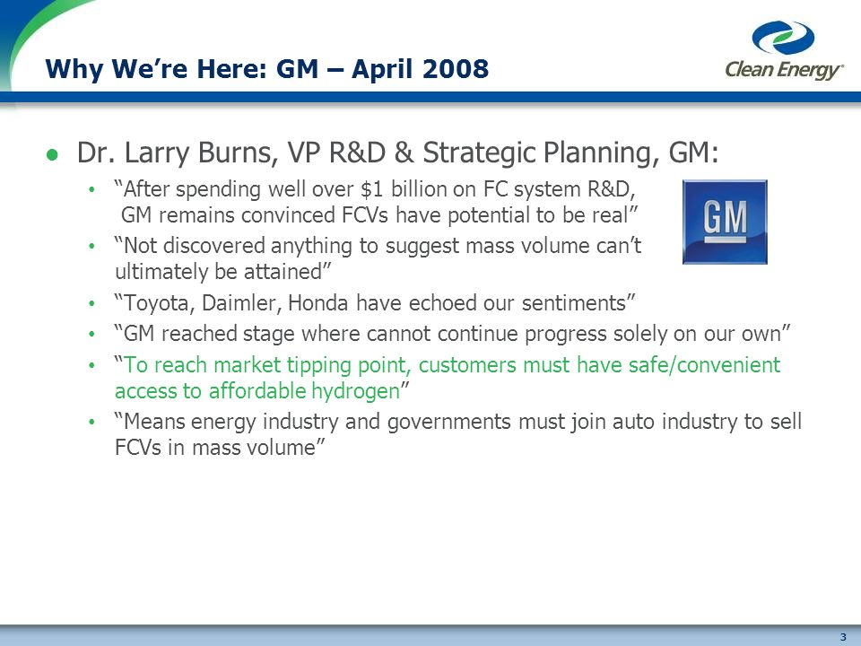 3 Why Were Here: GM – April 2008 Dr.