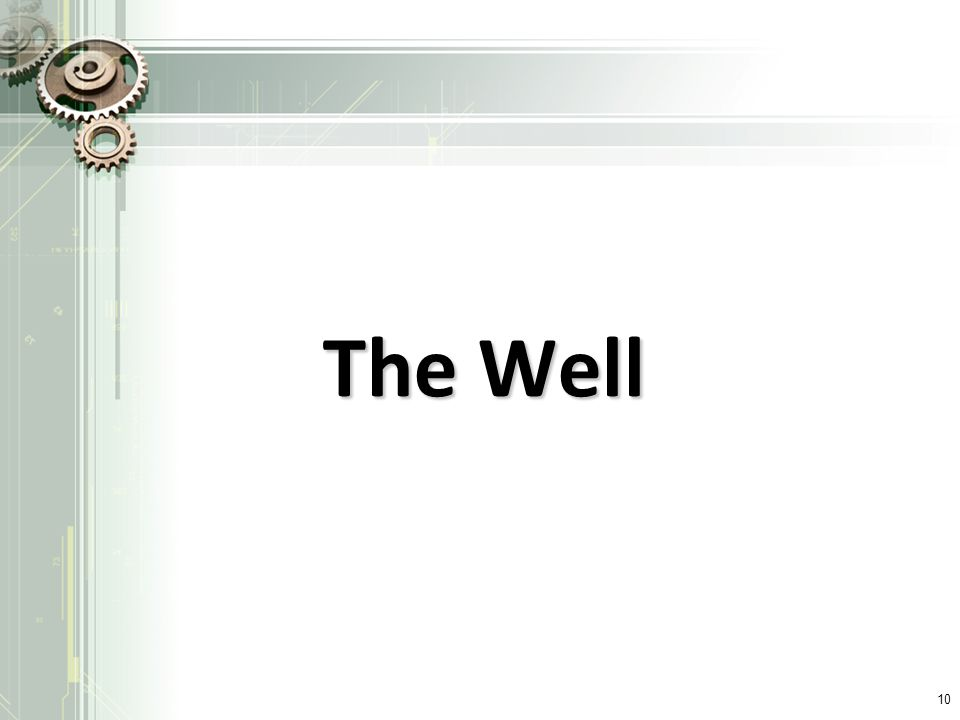 The Well 10