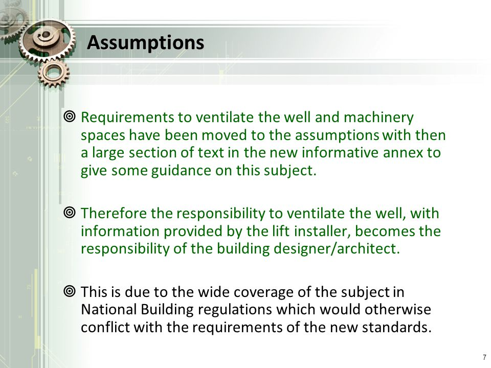 Assumptions Requirements to ventilate the well and machinery spaces have been moved to the assumptions with then a large section of text in the new in