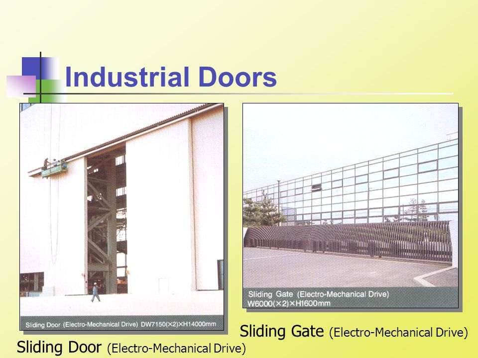 Industrial Doors Sliding Door (Electro-Mechanical Drive) Sliding Gate (Electro-Mechanical Drive)