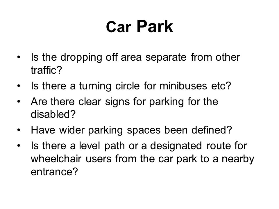 Car Park Is the dropping off area separate from other traffic.